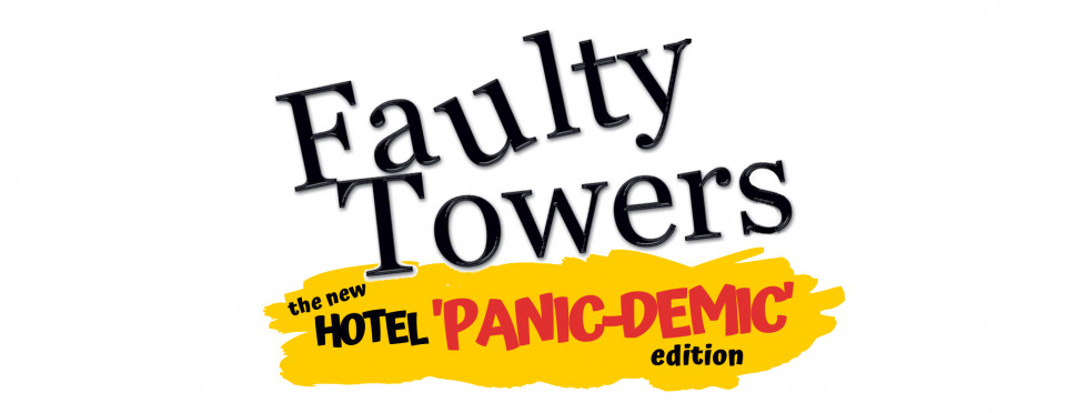 Faulty Towers - the HOTEL PANIC-DEMIC edition
