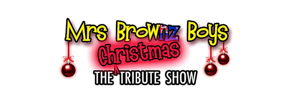 The Other Mrs Brownz Boys- The Feck'n Christmas Tribute Show